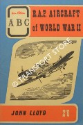 Book cover of abc R.A.F. Aircraft of World War II by LLOYD, John